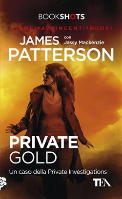 Private Gold. Un caso della Private Investigations