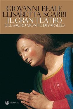 Il gran teatro Sacro Monte di Varallo