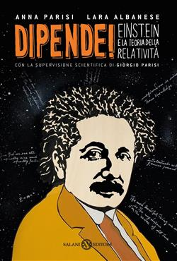 Dipende! Einstein e la teoria della relatività