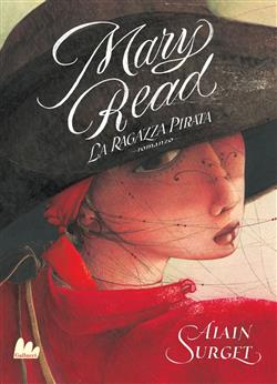 Mary Read. La ragazza pirata