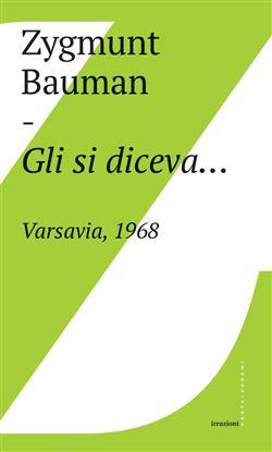 Gli si diceva... Varsavia, 1968