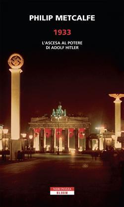 1933. L'ascesa al potere di Adolf Hitler