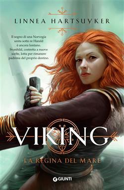 La regina del mare. Viking
