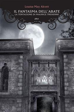 Il fantasma dell'abate. La tentazione di Maurice Treherne
