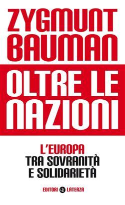 Oltre le nazioni. L'Europa tra sovranità e solidarietà