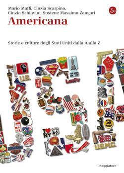 Americana. Storie e culture degli Stati Uniti dalla A alla Z