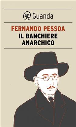 Il banchiere anarchico e altri racconti