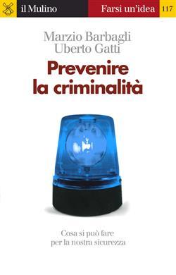 Prevenire la criminalità