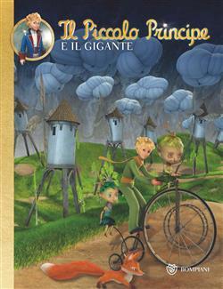 Il Piccolo Principe e il Gigante #9 - illustrato