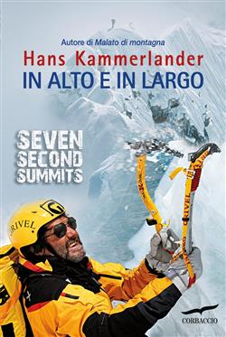 In alto e in largo. Seven Second Summits