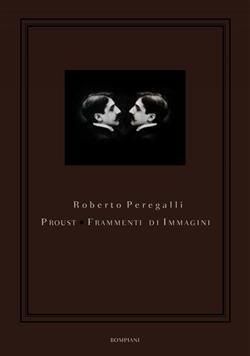 Proust. Frammenti di immagini