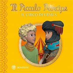 Il Piccolo Principe - Buona notte #7 - Il circo di Ermes