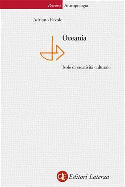 Oceania. Isole di creatività culturale. Ediz. illustrata