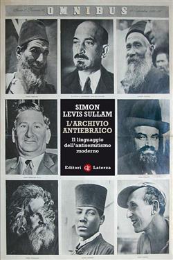 L'archivio antiebraico. Il linguaggio dell'antisemitismo moderno