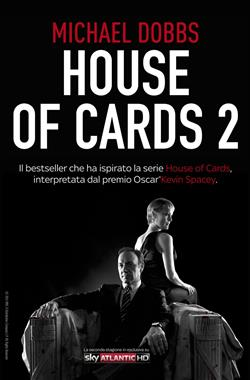 Scacco al re. House of cards