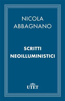 Scritti neoilluministici. (1948-1965)