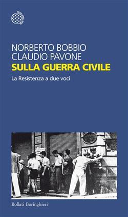 Sulla guerra civile. La Resistenza a due voci