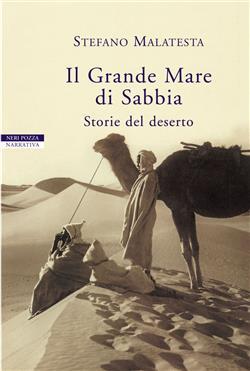 Il grande mare di sabbia. Storie del deserto