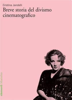 Breve storia del divismo cinematografico