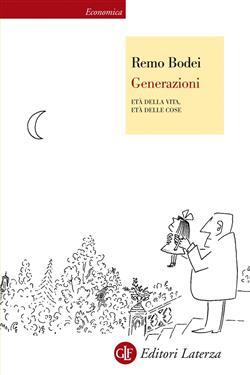 Generazioni. Età della vita, età delle cose