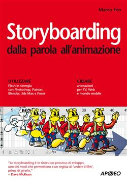 Storyboarding dalla parola all'animazione