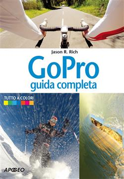 GoPro. Guida completa