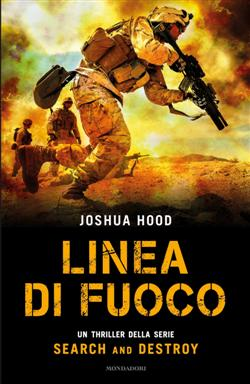 Linea di fuoco. Search and destroy