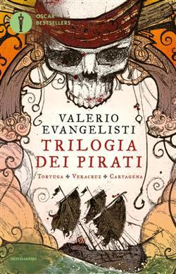 Trilogia dei pirati: Tortuga-Veracruz-Cartagena