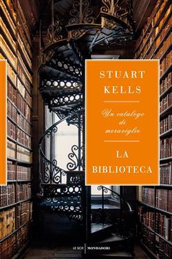 La biblioteca. Un catalogo di meraviglie