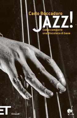 Jazz! Come comporre una discoteca di base