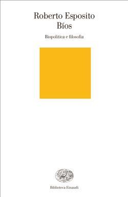 Bíos. Biopolitica e filosofia