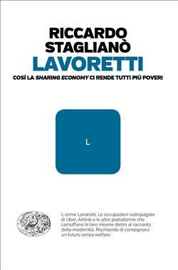 """Lavoretti. Così la """"sharing economy"""" ci rende tutti più poveri"""