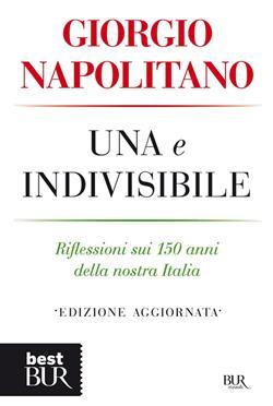 Una e indivisibile. Riflessioni sui 150 anni della nostra Italia