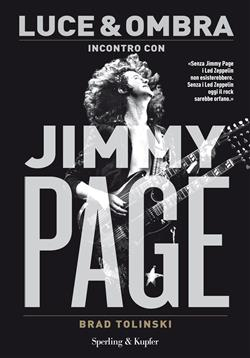 Luce & ombra. Incontro con Jimmy Page
