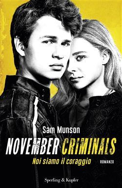 November criminals. Noi siamo il coraggio