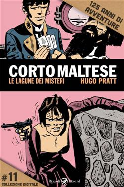 Corto Maltese. Le lagune dei misteri