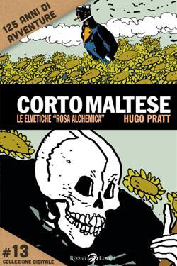 """Corto Maltese. Le elvetiche """"rosa alchemica"""""""