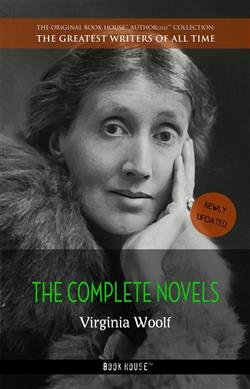 """The complete novels with """"A room of one's own"""" (Book House)"""