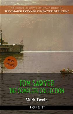 Tom Sawyer complete collection