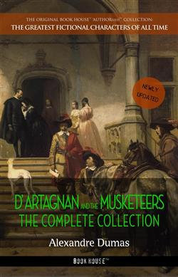 The complete D'Artagnan novels (Book House)