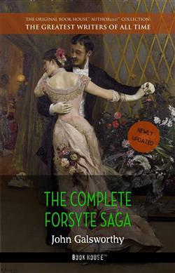The complete Forsyte saga (Book House)