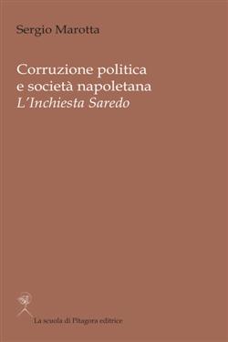 Corruzione politica e società napoletana. L'inchiesta Saredo