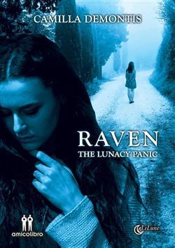 Raven. The lunacy panic