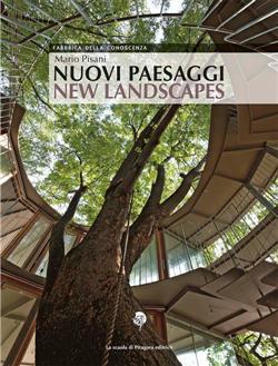 Nuovi paesaggi/New landscapes