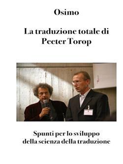 La traduzione totale di Peeter Torop. Spunti per lo sviluppo della scienza della traduzione