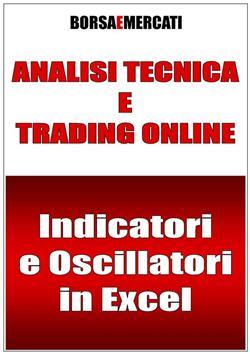 Analisi tecnica e trading online. Indicatori e oscillatori in Excel