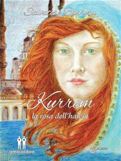 Kurrem. La rosa dell'harem