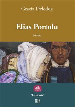 Elias Portolu. Ediz. spagnola
