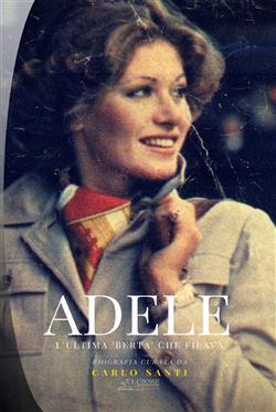 """Adele. L'ultima """"Berta"""" che filava"""