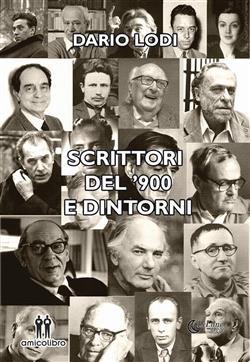Scrittori del '900 e dintorni